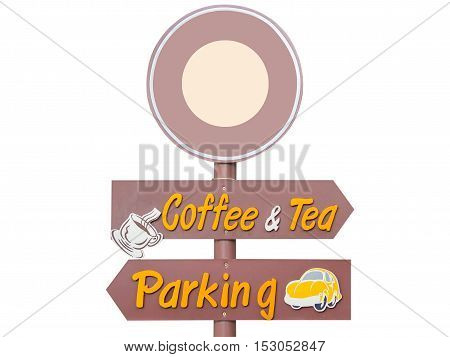 outdoor Signs coffee and tea Signs Parking Signs isolated on white background.
