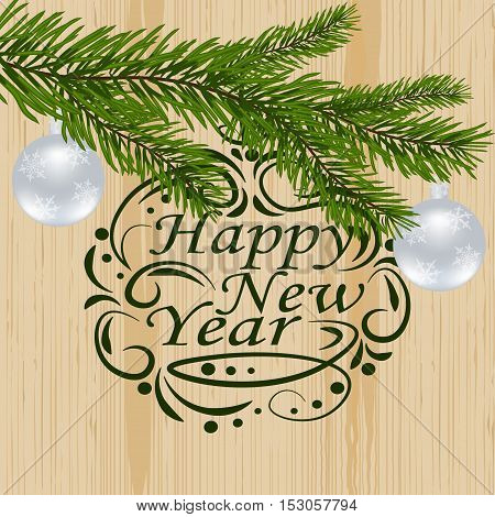 Christmas, New Year festive labels for postcards. Fir tree branch with two balls on a background of natural boards. Wishing a Happy New Year. vector illustration