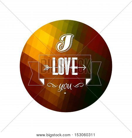 Typographical Background. Abstract Round Geometric Pattern. I love you