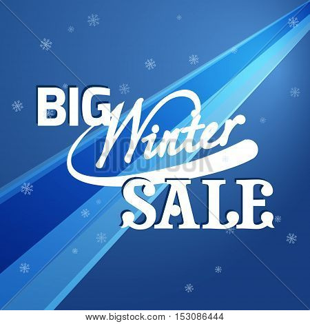 Sale banner on blue background with snowflakes. Lettering big winter sale. Sale vector. Sale new year poster.