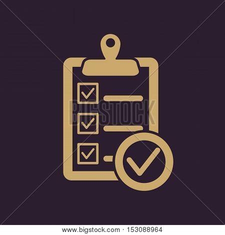 The checklist icon. Clipboard symbol. Flat Vector illustration