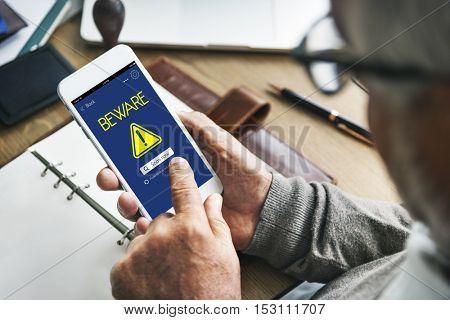 Beware Caution Risk Danger Attention Concept