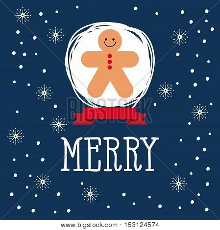 Christmas card with gingerbread Man and snowflakes.
