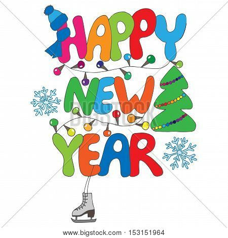 Colorful Happy New Year text with snowflake skates tree and garland on the white background. New Year Greeting card design. Vector illustration.