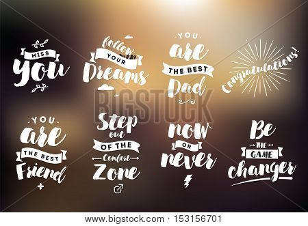 Inspirational quotes set. Motivation. Typography for posters, invitations, greeting cards or t-shirts. Vector lettering, inscription, calligraphy design