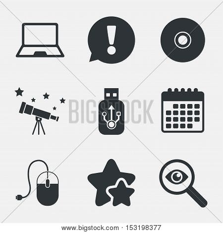 Notebook pc and Usb flash drive stick icons. Computer mouse and CD or DVD sign symbols. Attention, investigate and stars icons. Telescope and calendar signs. Vector