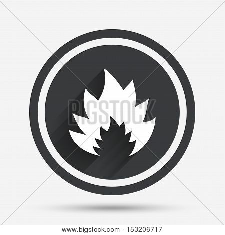Fire flame sign icon. Heat symbol. Stop fire. Escape from fire. Circle flat button with shadow and border. Vector