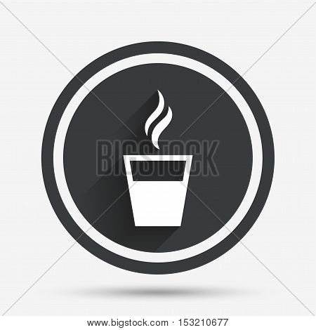 Coffee glass sign icon. Hot coffee button. Hot tea drink with steam. Takeaway. Circle flat button with shadow and border. Vector