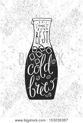 Hand draw lettering about coffee in vector. Quote coffee is always a good idea. Best for cafe, bar, chalk board, print design, web, menu, advertising and social nets.