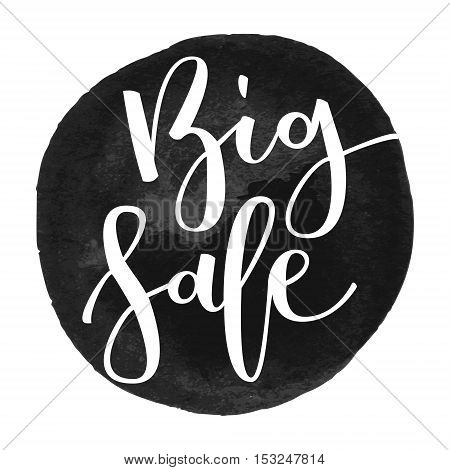 Big sale hand written inscription on black round watercolor background