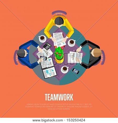 Teamwork concept. Top view workspace background, vector illustration. Business workplace with people, paperwork, laptop, cup of coffee and other objects on table. Business team work process