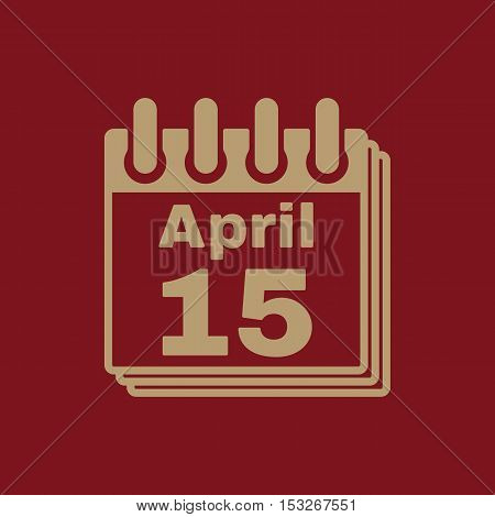 The Calendar 15 april icon. Tax day symbol. Flat Vector illustration