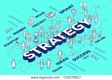 Vector Illustration Of Three Dimensional Word Strategy With People And Tags On Blue Background With