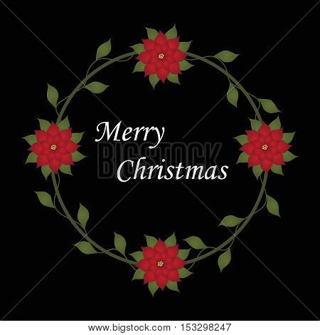 Beautiful Christmas decorative frame with Christmas flowers in a circle on a black background. Pattern to decorate greeting cards. vector illustration