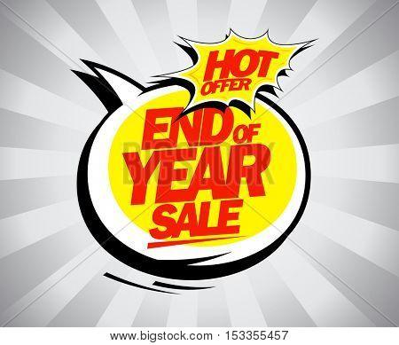 End of year sale, hot offer pop-art design concept