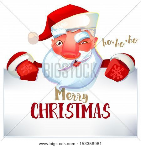 Happy Santa Claus looking out from behind the blank sign isolated on white background. Merry Christmas and ho-ho-ho greetings