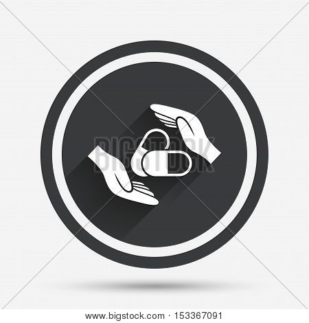 Medical insurance sign icon. Hand holds pills drugs. Health Insurance. Circle flat button with shadow and border. Vector