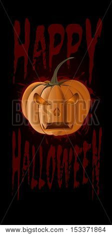 Halloween design with jack-o'-lantern. Black poster with a blood red inscription - Happy Halloween. Illustration for Halloween