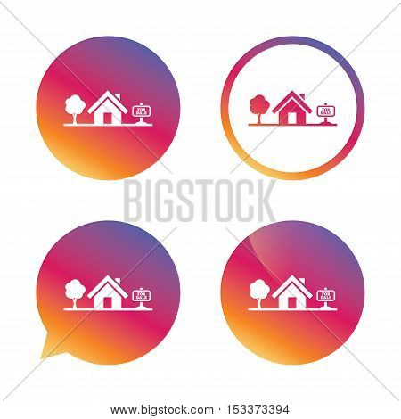 Home sign icon. House for sale. Broker symbol. Gradient buttons with flat icon. Speech bubble sign. Vector