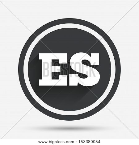 Spanish language sign icon. ES translation symbol. Circle flat button with shadow and border. Vector