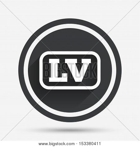 Latvian language sign icon. LV Latvia translation symbol with frame. Circle flat button with shadow and border. Vector