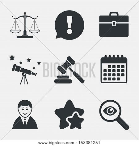 Scales of Justice icon. Client or Lawyer symbol. Auction hammer sign. Law judge gavel. Court of law. Attention, investigate and stars icons. Telescope and calendar signs. Vector