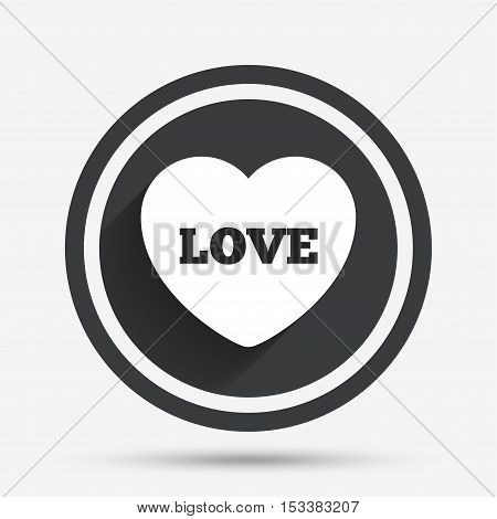Heart sign icon. Love symbol. Circle flat button with shadow and border. Vector