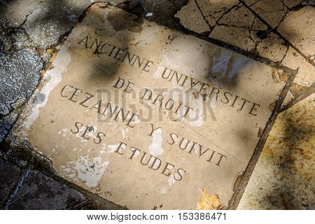 AIX-EN-PROVENCE FRANCE - JUL 17 2014: French plaque saying