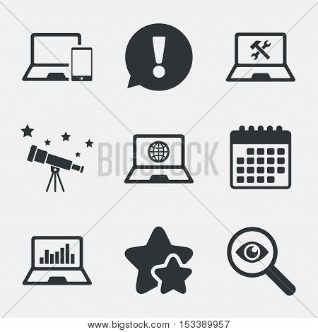 Notebook laptop pc icons. Internet globe sign. Repair fix service symbol. Monitoring graph chart. Attention, investigate and stars icons. Telescope and calendar signs. Vector