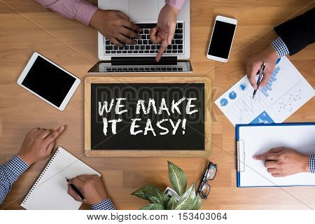 We Make It Easy!