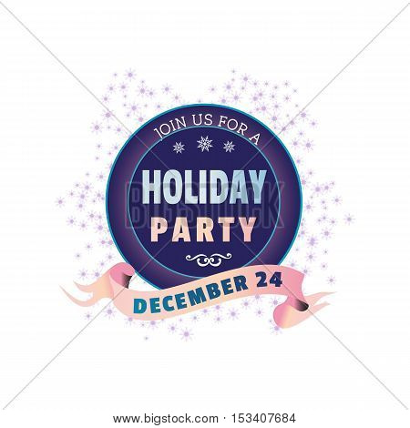 Holiday Party invitation Poster. Colorful emblem for celebration event. Idea for design of Christmas festive day carnival decoration. Funny banner background. Vector illustration.