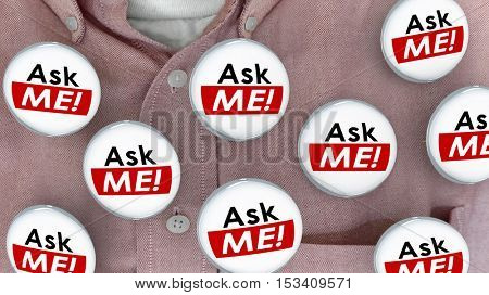 Ask Me Question Customer Support Answers Buttons Pins 3d Illustration