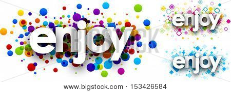 Enjoy colour banners set. Vector paper illustration.