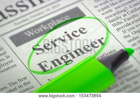 Service Engineer - Jobs Section Vacancy in Newspaper, Circled with a Green Marker. Blurred Image with Selective focus. Job Search Concept. 3D.
