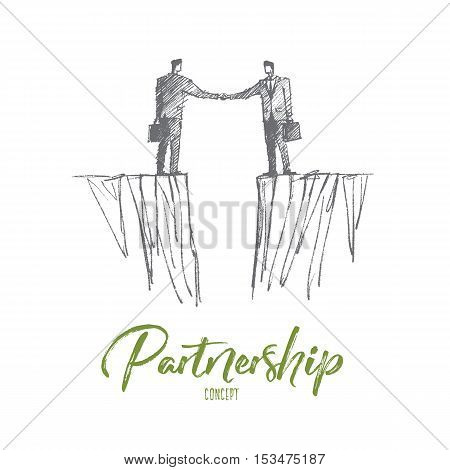 Vector hand drawn partnership concept sketch. Handshaking of two businessmen standing on different sides with gap between them. Lettering Partnership concept
