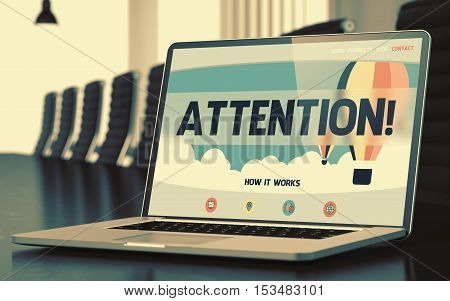 Attention. Closeup Landing Page on Laptop Screen. Modern Conference Room Background. Blurred. Toned Image. 3D Render.