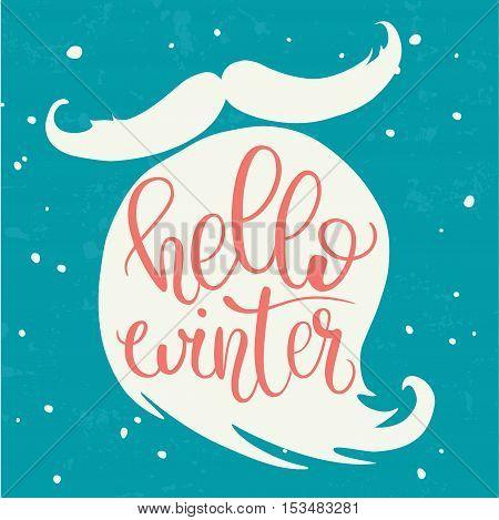 Hello winter hand lettering on Santa beard silhouette. Stylish vector illustration. Brush lettering composition.
