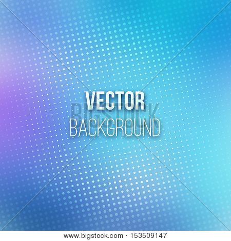 Colorful blurred background with halftone effect overlay. Dotted pattern on blue abstract gradient backdrop. Vector illustration