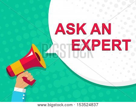 Megaphone With Ask An Expert Announcement. Flat Style Illustration