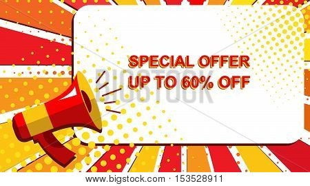 Megaphone With Special Offer Up To 60 Percent Off Announcement. Flat Style Pop Art Illustration