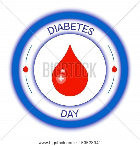 World Diabetes Day awareness poster. Blue circle with a drop of blood on white background. Diabetes symbol. Diabetic medical label. Vector illustration.