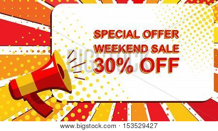 Megaphone With Special Offer Weekend Sale 30 Percent Off Announcement. Flat Style Pop Art Illustrati