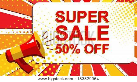 Megaphone With Super Sale 50 Percent Off Announcement. Flat Style Pop Art Illustration