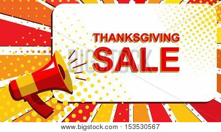 Megaphone With Thanksgiving Sale Announcement. Flat Style Pop Art Illustration