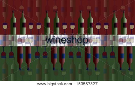 poster label signboard of wineshop. illustration wine and glasses and bottles