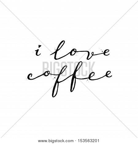I love coffee black ink handwritten lettering with drops. Perfect for your design!