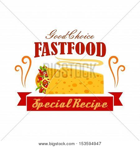 Fast food vegetable and meat Burrito roll emblem. Tasty mexican roll snack. Special recipe icon with hot fresh chicken pan bread wrap