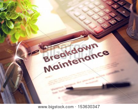Office Desk with Stationery, Calculator, Glasses, Green Flower and Clipboard with Paper and Business Concept - Breakdown Maintenance. 3d Rendering. Blurred Toned Illustration.