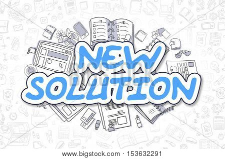 New Solution Doodle Illustration of Blue Inscription and Stationery Surrounded by Doodle Icons. Business Concept for Web Banners and Printed Materials.