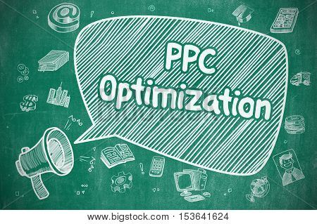 PPC Optimization on Speech Bubble. Cartoon Illustration of Shrieking Bullhorn. Advertising Concept. Business Concept. Megaphone with Phrase PPC Optimization. Cartoon Illustration on Blue Chalkboard.